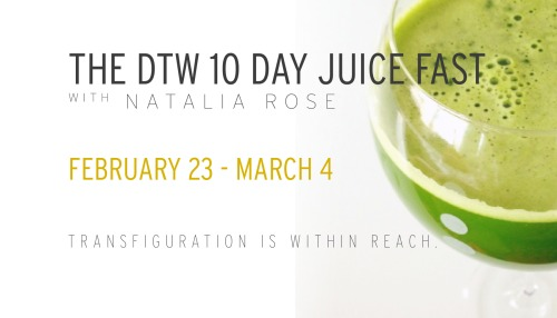 THE DTW 10 DAY JUICE FAST